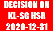 event-2020-12-31 - DECISION-ON-KL-SG-HSR
